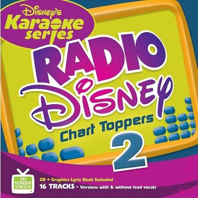 Disney's Karaoke Series: Radio Disney Chart Toppers Vol. 2