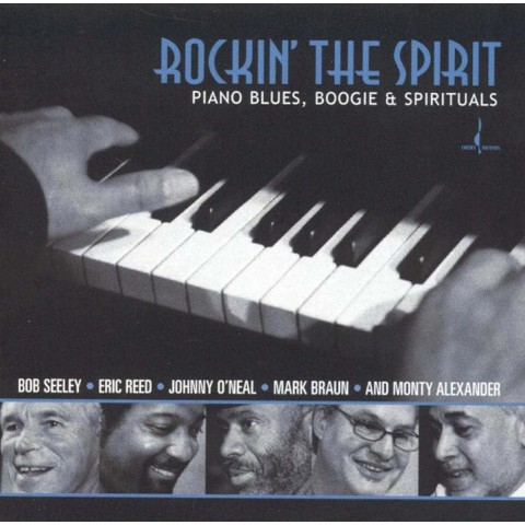 Rockin' the Spirit: Piano Blues, Boogie & Spirituals