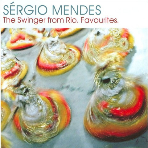 Sergio Mendes - The Swinger from Rio: Favourites (CD)