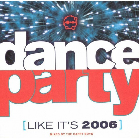 Dance Party (Like It's 2006)