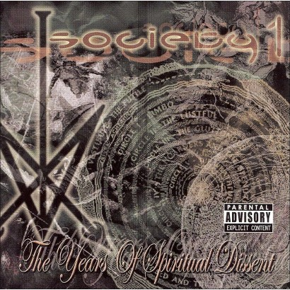 The Years of Spiritual Dissent [Explicit Lyrics]