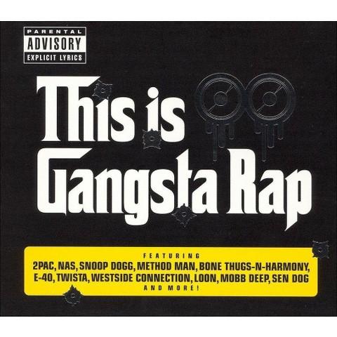 This Is Gangsta Rap [Explicit Lyrics]