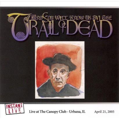 Instant Live: Canopy Club - Urbana, IL, 4/20/01