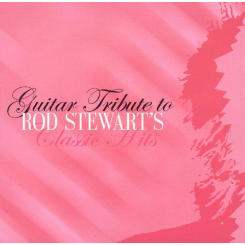 Guitar Tribute to Rod Stewart's Classic Hits