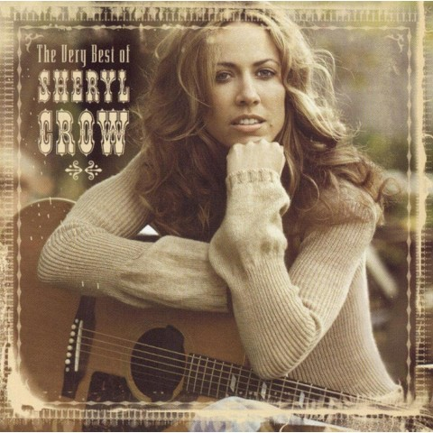 Very Best of Sheryl Crow (Australia Bonus Tracks)