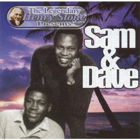 The Legendary Henry Stone Presents Sam & Dave
