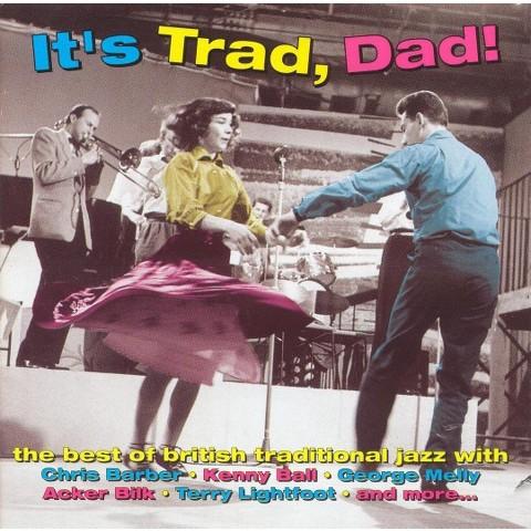 It's Trad, Dad