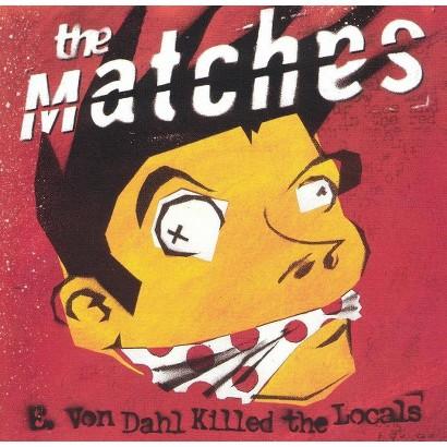E. Von Dahl Killed the Locals