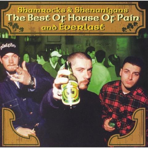 Shamrocks and Shenanigans: The Best of House of Pain and Everlast [Explicit Lyrics]