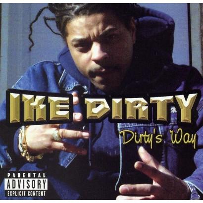 Dirty's Way [Explicit Lyrics]
