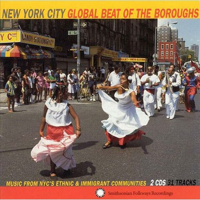 New York City: Global Beat of the Boroughs - Music From New York City's Ethnic....