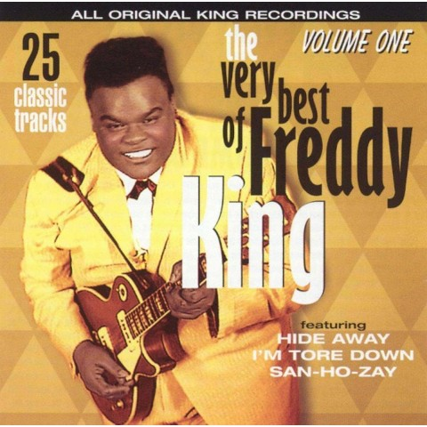 The Very Best of Freddy King, Vol. 1