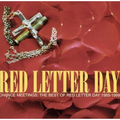 Chance Meetings: The Best of Red Letter Day 1985-1999