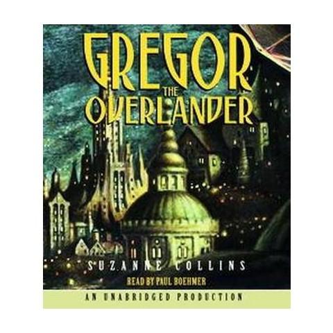 Gregor the Overlander (Unabridged) (Compact Disc)
