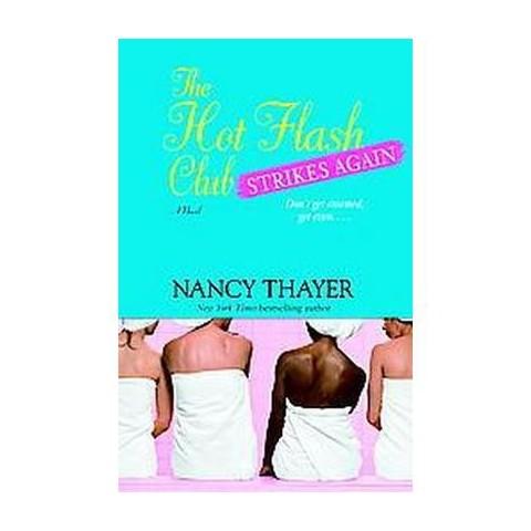 The Hot Flash Club Strikes Again (Reprint) (Paperback)