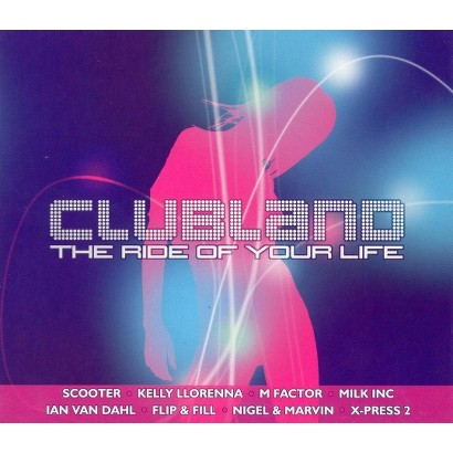 Clubland: Ride of Your Life