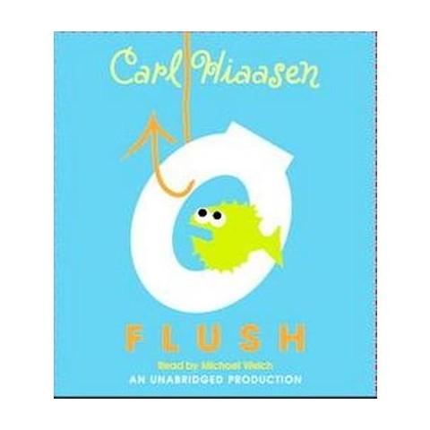 Flush (Unabridged) (Compact Disc)