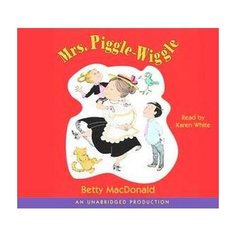Mrs. Piggle-Wiggle (Unabridged) (Compact Disc)