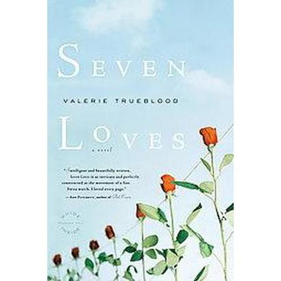 Seven Loves (Reprint) (Paperback)