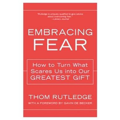 Embracing Fear (Reprint) (Paperback)
