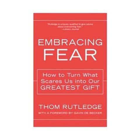 Embracing Fear (Reprint) (Paperback)