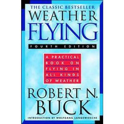 Weather Flying (Subsequent) (Hardcover)