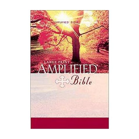 The Amplified Bible (Large Print) (Hardcover)
