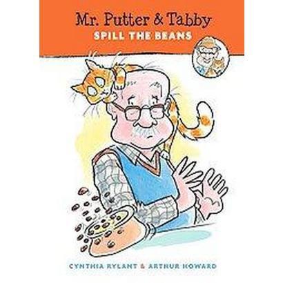 Mr. Putter & Tabby Spill the Beans (Hardcover)