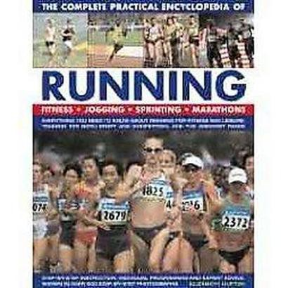 The Complete Practical Encyclopedia of Running (Hardcover)