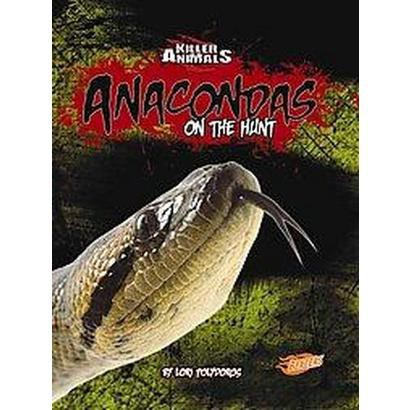 Anacondas (Hardcover)