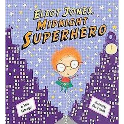 Eliot Jones, Midnight Superhero (Hardcover)