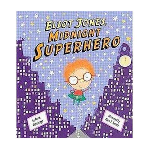 Eliot Jones, Midnight Superhero (Hardcover)