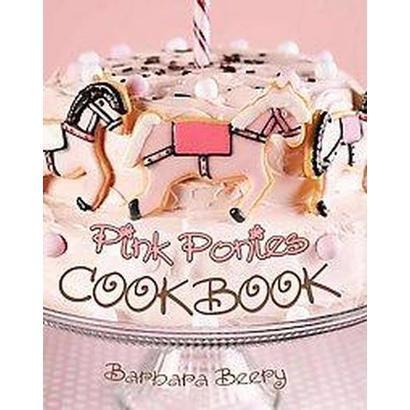 Pink Ponies Cookbook (Spiral)