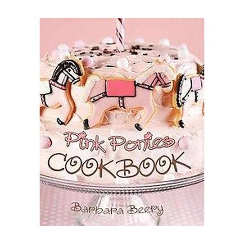 Pink Ponies Cookbook (Spiral)