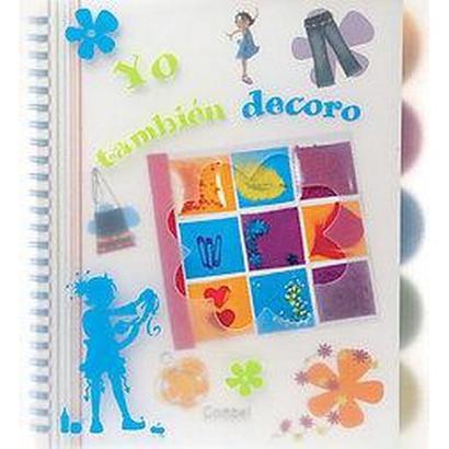 Yo tambien decoro/ I Decorate Too (Translation) (Paperback)