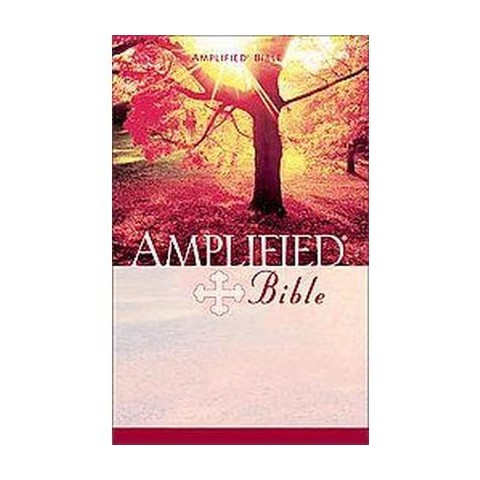 Amplified Bible/Containing the Amplified Old Testament and the Amplified New Testament (Paperback)