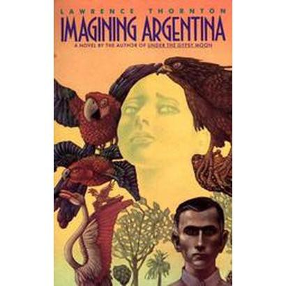 Imagining Argentina (Reissue) (Paperback)
