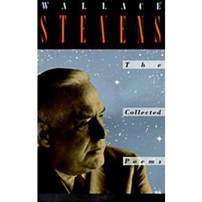 The Collected Poems of Wallace Stevens (Reissue) (Paperback)