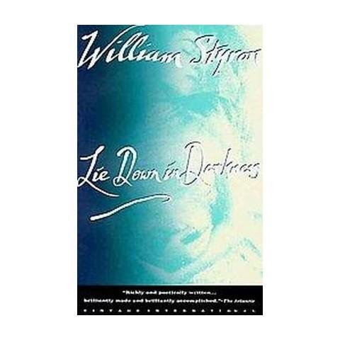 Lie Down in Darkness (Reissue) (Paperback)