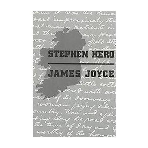 Stephen Hero (Reprint) (Paperback)