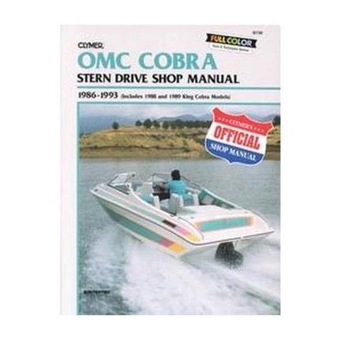 Clymer Omc Cobra Stern Drive Shop Manual 1986-1993 (Subsequent) (Paperback)