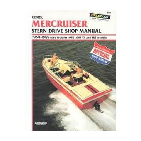 Mercruiser Stern Drive Shop Manual 1964-1985 (Reissue) (Paperback)