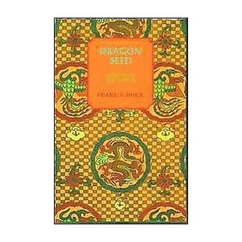 Dragon Seed (Reprint) (Paperback)