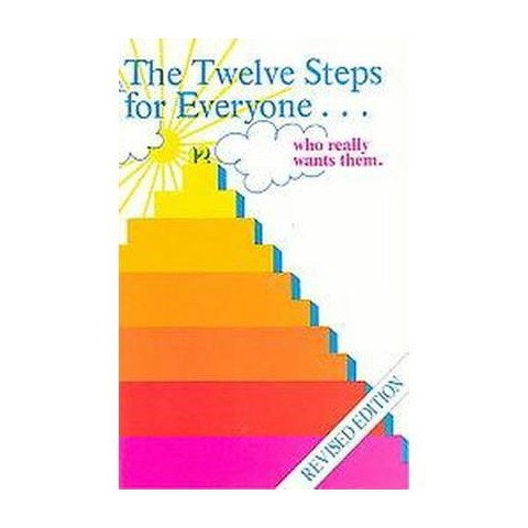 The Twelve Steps for Everyone (Revised) (Paperback)