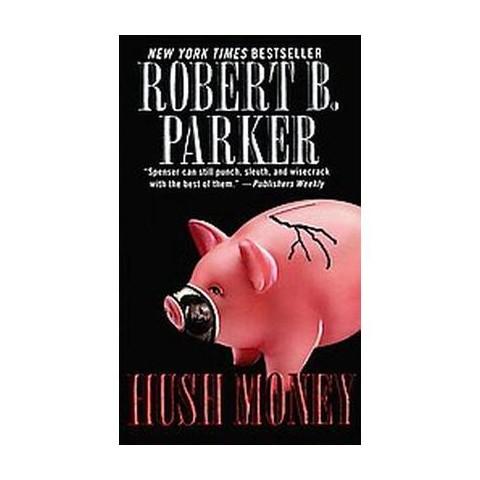 Hush Money (Paperback)