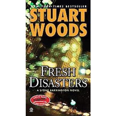 Fresh Disasters (Reprint) (Paperback)