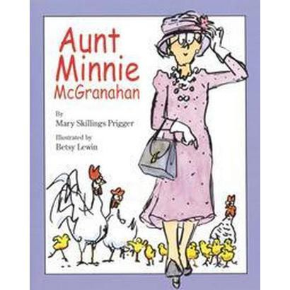 Aunt Minnie McGranahan (Hardcover)