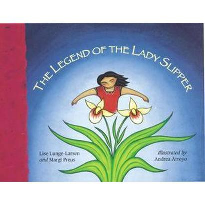 The Legend of the Lady Slipper (Hardcover)