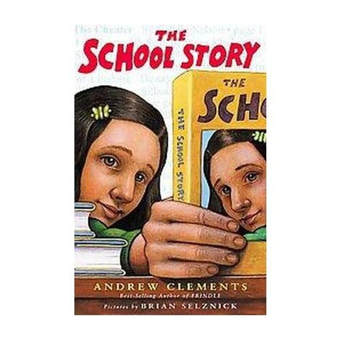 The School Story (Hardcover)