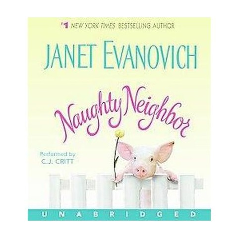 Naughty Neighbor (Unabridged) (Compact Disc)